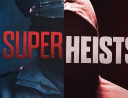 Super Heists